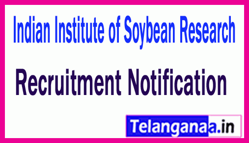 ICAR Indian Institute of Soybean Research Job Recruitment
