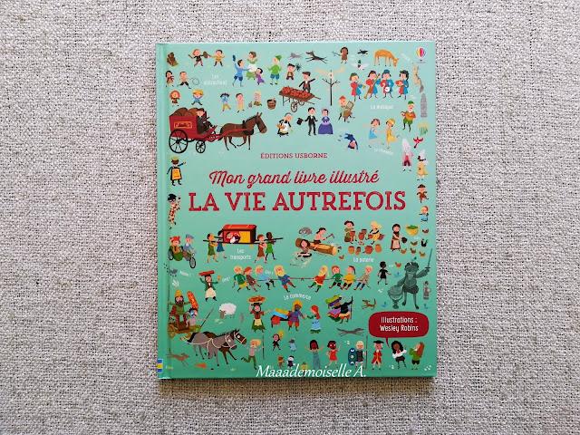 || Sélection de livres sur l'Histoire - Mon grand livre illustré, La vie autrefois