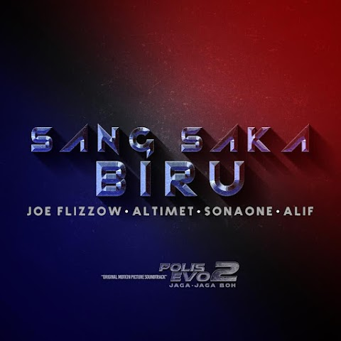Joe Flizzow, Altimet, SonaOne & Alif - Sang Saka Biru MP3