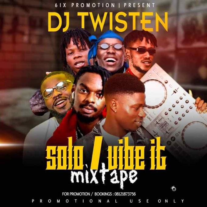 Mixtape: DJ Twisten – Solo / Vibe It Mixtape
