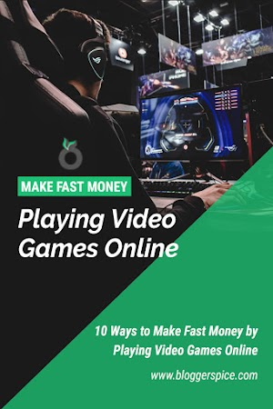 10 Ways to Make Fast Money by Playing Video Games Online
