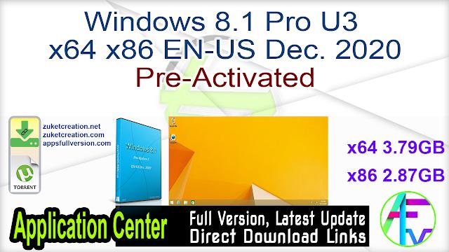 Windows 8.1 Pro U3 x64 x86 EN-US Dec. 2020 Pre-Activated