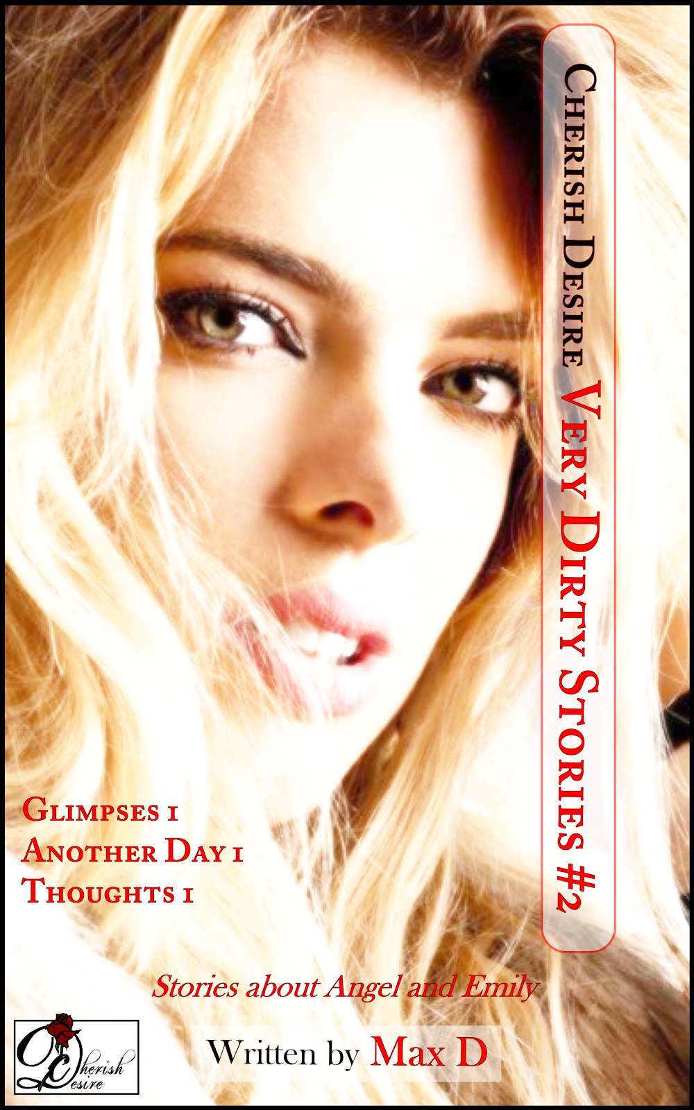 Cherish Desire: Very Dirty Stories #2, Max D, erotica