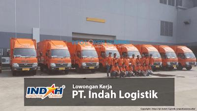 Lowongan Kerja Banyak Posisi PT. Indah Logistik (Indah Cargo) Penempatan Area Banten Minus Lebak dan Tangerang