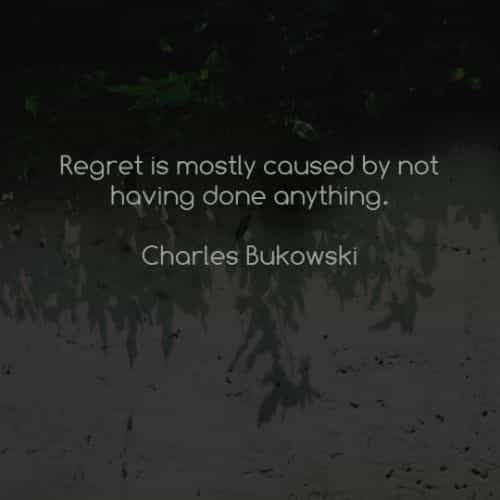 Regret quotes and sayings about life to inspire you