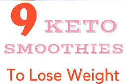 9 Delicious and Simple Keto Smoothie Recipes to ENJOY anytime