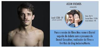 Festival 'Assim Vivemos' estreia hoje, 27/11 - CCBB São Paulo - gratuito