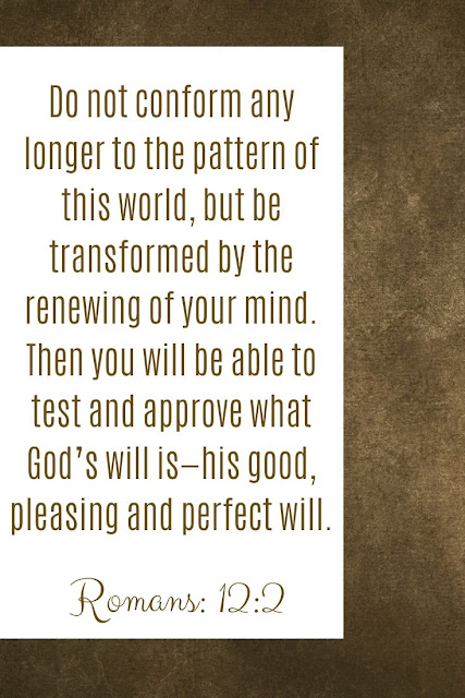 Bible Verse | Do Not Conform Any Longer To The Pattern Of This World