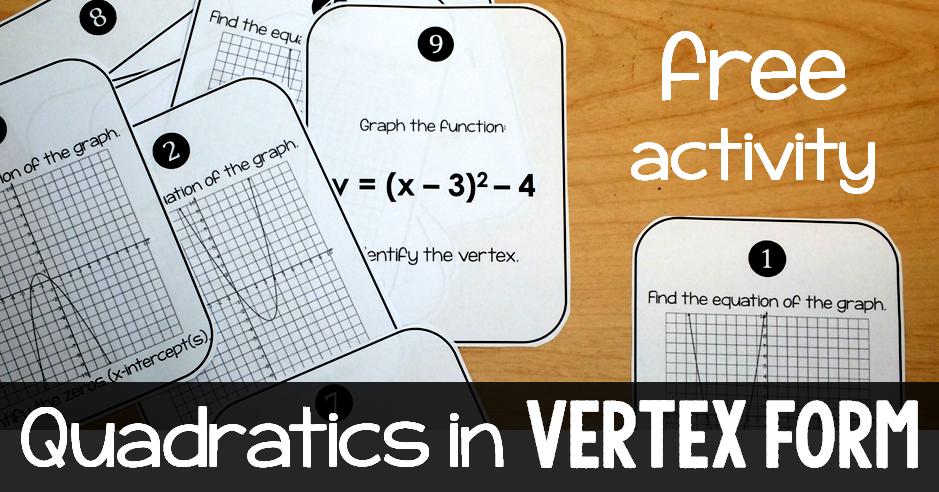 Scaffolded Math And Science Vertex Schmertex Vertex Form Quadratics