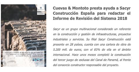 Trabajo realizado para el grupo Sacyr por el que les hemos ayudado a redactar el Informe de Revisión del Sistema de Gestión de Calidad y Medio Ambiente del área de Construcción (España) correspondiente al 2018.