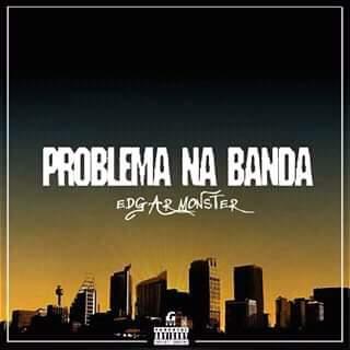 Edgar Monster - Problema na Banda [Download] mp3
