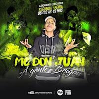Baixar A Gente Brigou – MC Don Juan MP3 Gratis