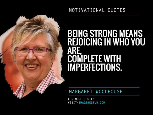 Motivational Quotes by Margaret Woodhouse