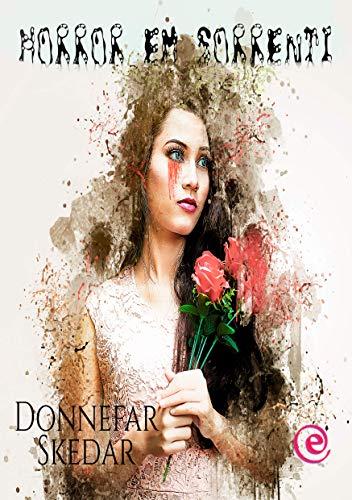 Horror em Sorrenti - Donnefar Skedar