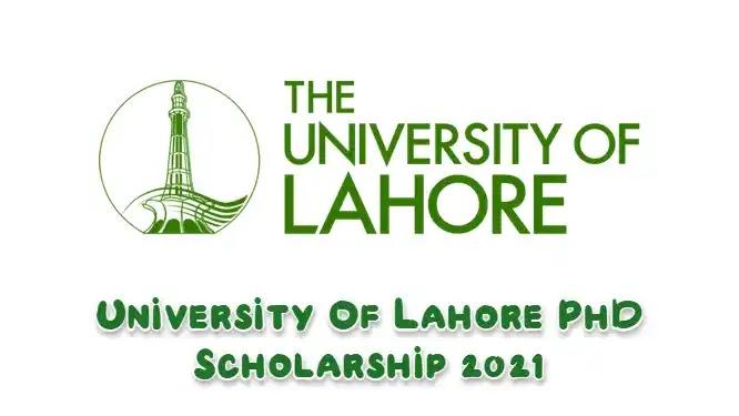 University Of Lahore PhD Scholarship 2021
