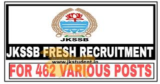 Jkssb,jobs,fresh recruitment for 462 posts, jkssb 462 posts notification, jkssb 462 posts apply online,jkssb 462 posts fee,