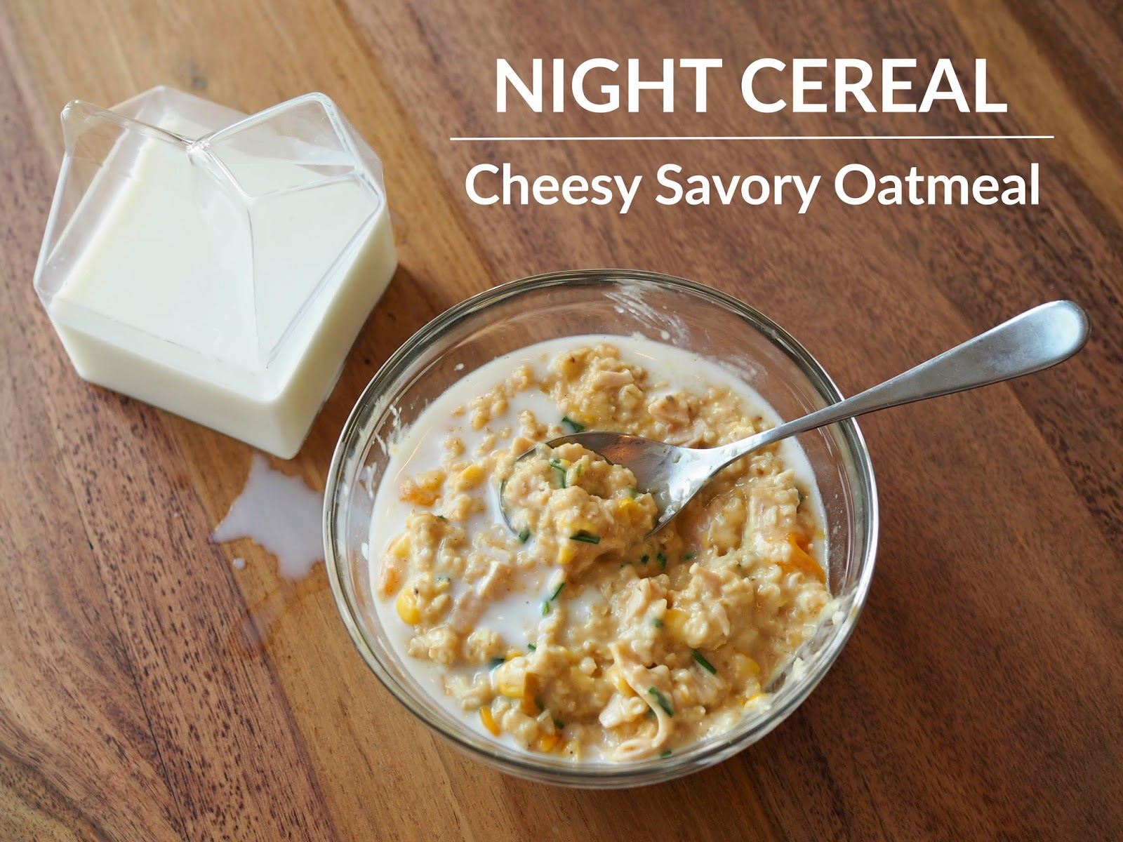 Little hiccups night cereal cheesy savory oatmeal so lets have a look at how to make this tasty night cereal ccuart Images