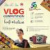 Lomba Vlog Berhadiah Smartphone dan Uang Jutaan Rupiah