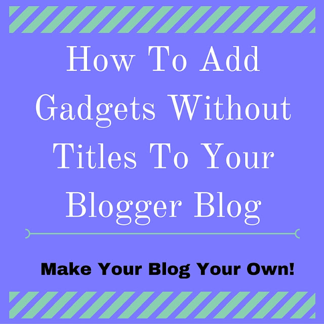 How to add image gadgets on blogger without a title.