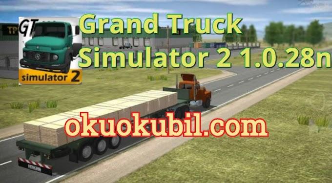 Grand Truck Simulator 2 1.0.28n Yeni Sınırsız Para Hileli Mod APK İndir 2020