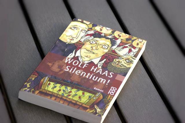 Silentium! von Wolf Haas auf www.nanawhatelse.at Der Salzburger Buch-Blog