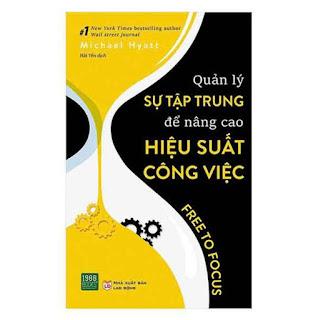 Quản Lý Sự Tập Trung Để Nâng Cao Hiệu Suất Công Việc ebook PDF-EPUB-AWZ3-PRC-MOBI