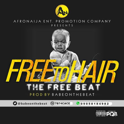 Instrumental: Babeonthebeat – Free To Hair