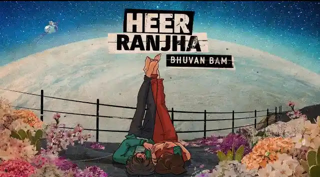 Bhuvan Bam Song Heer Ranjha Lyrics | Latest Hindi Songs 2020
