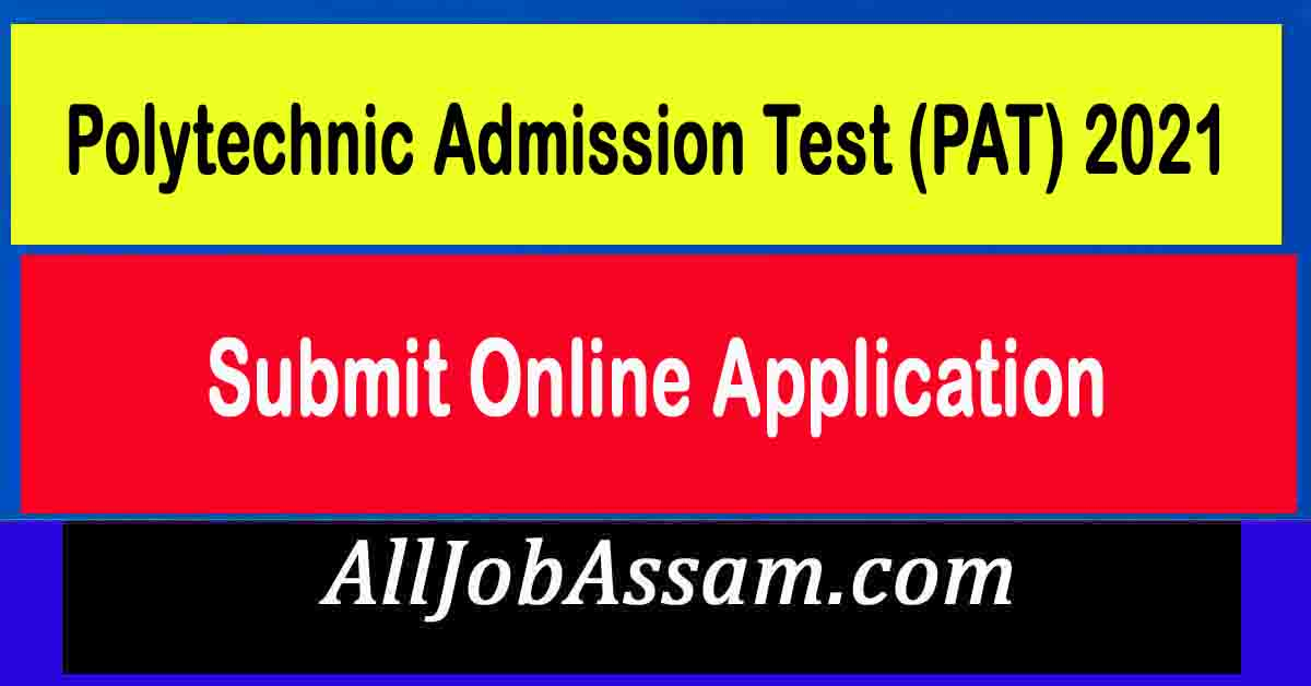 Polytechnic Admission Test (PAT) 2021