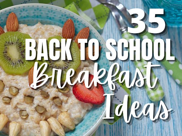 35 Back to School Breakfast Ideas