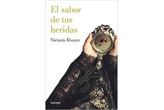 Reseña El sabor de tus heridas de Victoria Álvarez