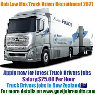 Rob Law Max Truck Driver Recruitment 2021-22