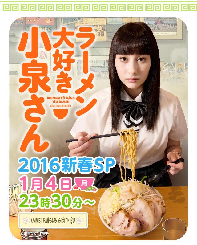 Koizumi cô nàng yêu ramen - Tập đặc biệt Năm Mới 2016
