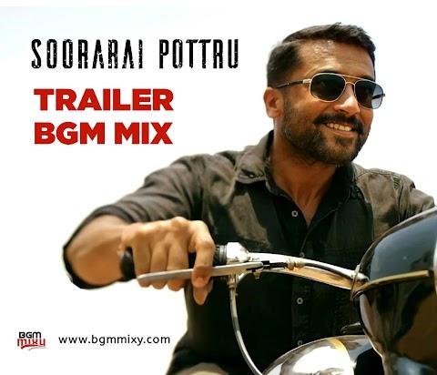 Soorarai Pottru Trailer BGM Mix HD Download - BGM Mixy