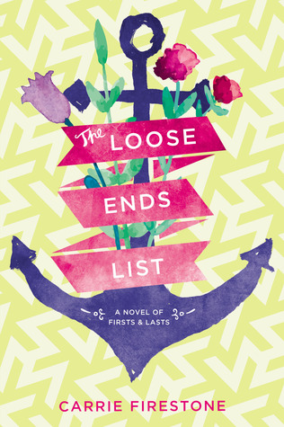 The Loose Ends List Carrie Firestone