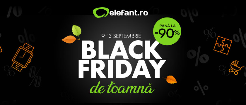 Black Friday de Toamnă  la elefant