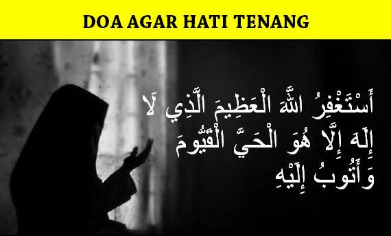 Doa Ketenangan Hati, Jiwa dan Pikiran Dalam Islam