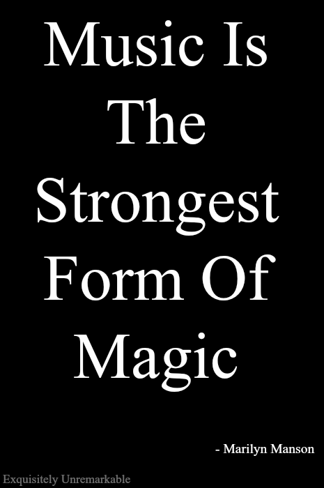Banner Saying Music is the strongest form of magic
