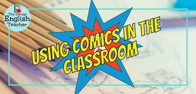 Using comic books in the secondary ELA classroom