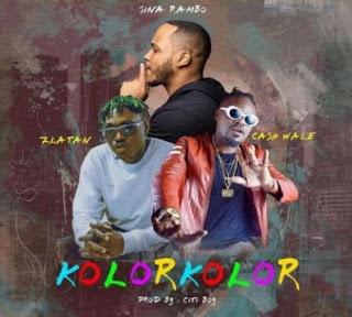 Download Sina Rambo ft. Zlatan x Cash Wale – Kolor Kolor mp3
