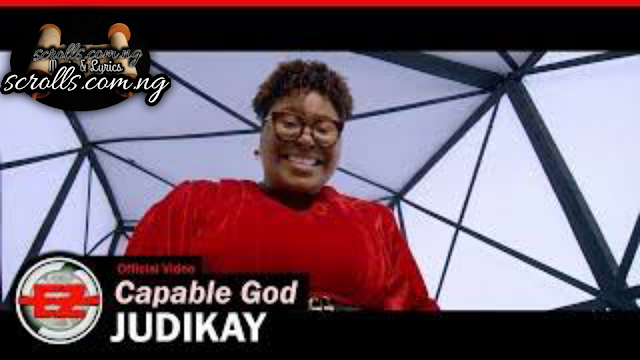 Download Capable God By Judikay Mp3, Video And Lyrics