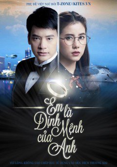 Phim Em Là Định Mệnh Của Anh Thái Lan-You're My Destiny