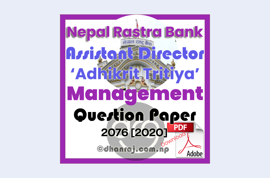 Management-Question-Paper-2076-11-16-Assistant-Director-Adhikrit-Tritiya-Nepal-Rastra-Bank-NRB