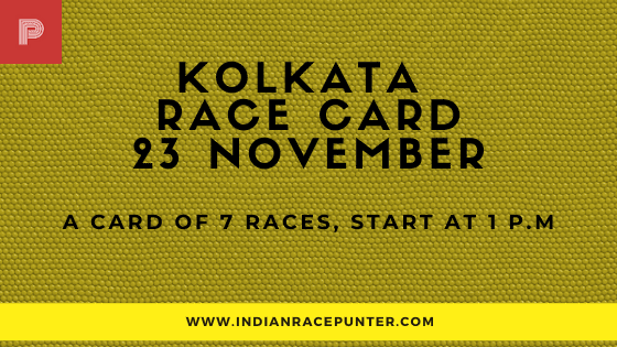 Kolkata Race Card 23 November