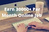 10 +[Best way] To Earn Extra Money With  Online Jobs From home(Earn Rs;-35000 Per Month) With No Investment