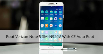How To Root Verizon Samsung Galaxy Note 5 SM-N920V Easly [simple Steps]