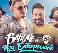 Baixar Meu Entorpecente MC Barone feat. Rodrigo Reys Mp3 Gratis