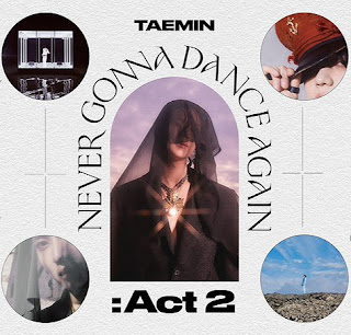 Taemin (태민) Never Gonna Dance Again : Act 2