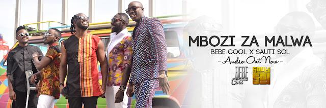Bebe Cool x Sauti Sol - Mbozi za Malwa