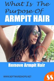 What is the purpose of armpit hair? Remove armpit hair